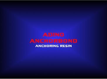 adino anchorbondanchoring resin