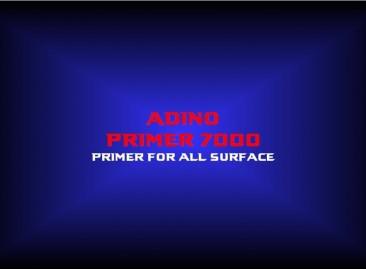 adino primer 7000primer for all surface