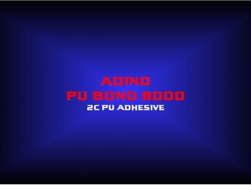 adino pu bond 80002c pu adhesive