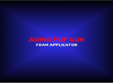 adino puf gunfoam applicator