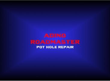 adino roadmasterpot hole repair