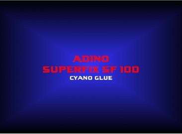 adino superfix sf 100cyano glue
