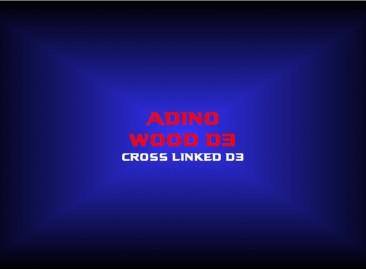 adino wood d3cross linked d3