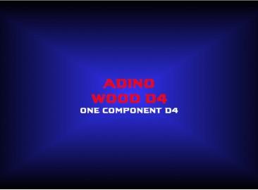 adino wood d4one component d4